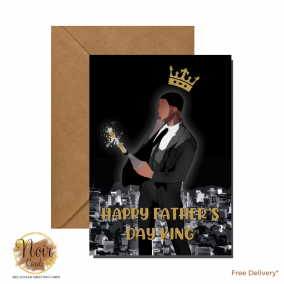 Father's Day Card – My Dad, My King