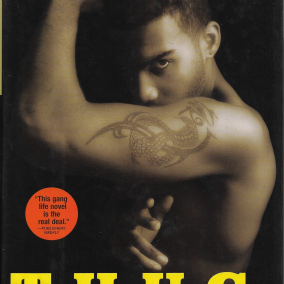 THUG Life, A Novel By Sanyika Shakur