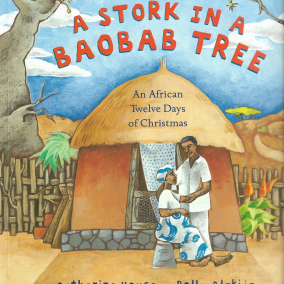 A Story in a Baobab Tree. An African 12 days of Christmas