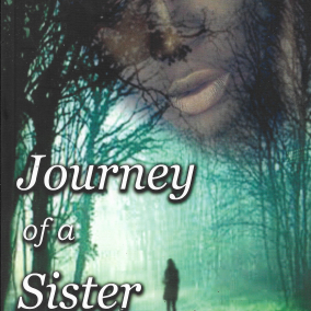 Journey of a sister by Cezanne Taharqa