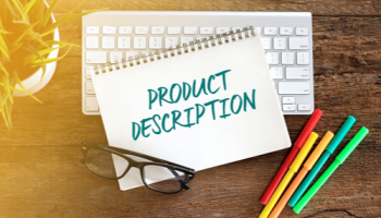 3 Tips to Write Product Descriptions That Sell